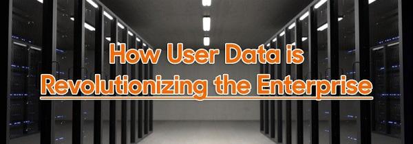 User Data is Revolutionizing the Enterprise - Fusion Analytics World